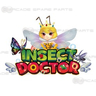 Insect Doctor Arcade Game for Fish Machine